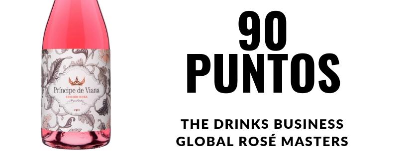 Príncipe de Viana  Edición Rosa 2017  90 puntos  THE DRINKS BUSINESS'  GLOBAL ROSÉ MASTERS