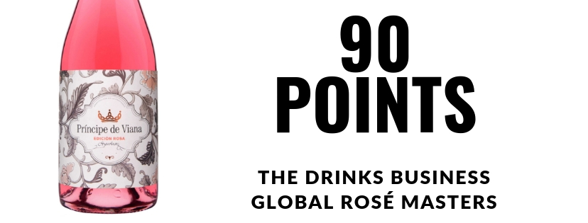 Príncipe de Viana  Edición Rosa 2017  90 points  THE DRINKS BUSINESS'  GLOBAL ROSÉ MASTERS