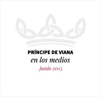 Príncipe de Viana en los medios / Junio 2015
