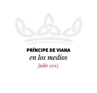 Príncipe de Viana en los medios / Julio 2015