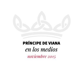 Príncipe de Viana en los medios / Noviembre 2015