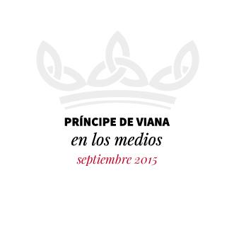 Príncipe de Viana en los medios / Septiembre 2015