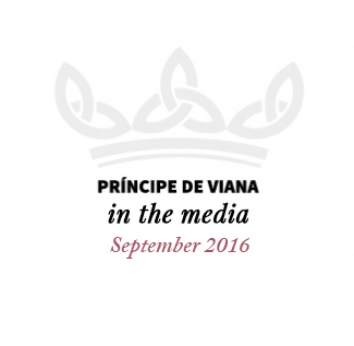 Príncipe de Viana in the media/ September 2016