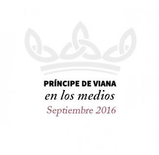 Príncipe de Viana en los medios / Septiembre 2016