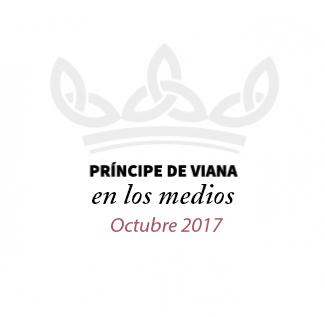 Príncipe de Viana en los medios / Octubre 2017