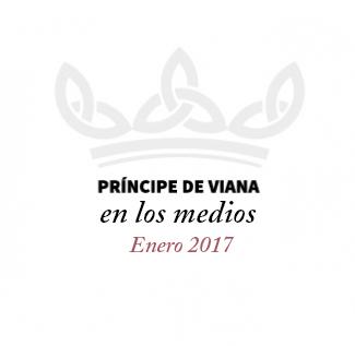 Príncipe de Viana en los medios / Enero 2017