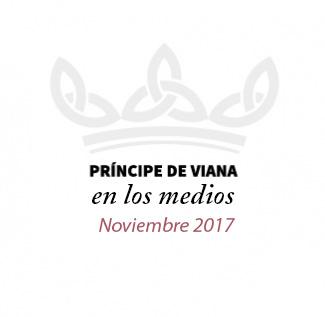 Príncipe de Viana en los medios / Noviembre 2017