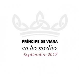 Príncipe de Viana en los medios / Septiembre 2017