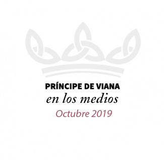 Príncipe de Viana en los medios / Octubre 2019