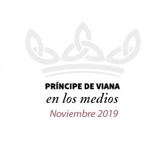 Príncipe de Viana en los medios / Noviembre 2019