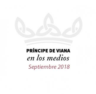 Príncipe de Viana en los medios / Septiembre 2018