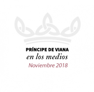 Príncipe de Viana en los medios / Noviembre 2018