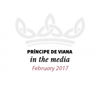 Príncipe de Viana in the media / February 2017