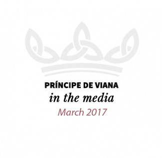 Príncipe de Viana in the media / March 2017
