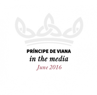 Príncipe de Viana in the media / June 2016