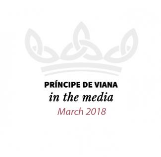 Príncipe de Viana in the media / March 2018