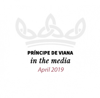 Príncipe de Viana in the media / April 2019