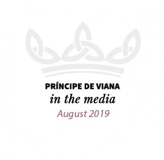 Príncipe de Viana in the media / August 2019