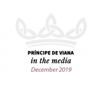 Príncipe de Viana in the media / December 2019